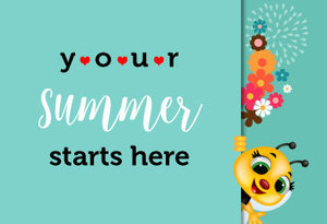 Your summer starts here