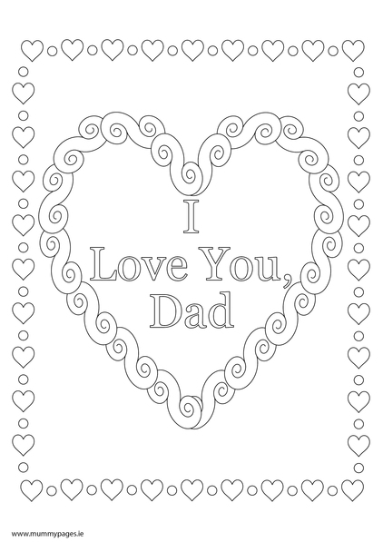 I Love You Coloring Pages Pdf : Love you dad colouring page mummypages ie