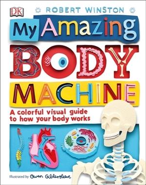 Win a copy of My Amazing Body Machine